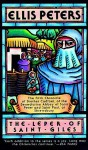 The Leper of Saint Giles - Ellis Peters, Johanna Ward