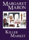 Killer Market (A Deborah Knott Mystery) - Margaret Maron