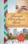 Annie's Christmas Wish - Barbara Cameron