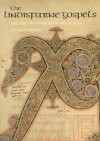 The Lindisfarne Gospels: Society, Spirituality, and the Scribe (British Library Studies in Medieval Culture) - Michelle P. Brown