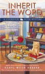 Inherit the Word (The Cookbook Nook Series) - Daryl Wood Gerber
