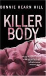 Killer Body - Bonnie Hearn Hill