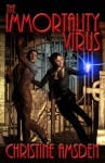 The Immortality Virus - Christine Amsden