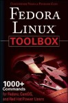 Fedora Linux Toolbox: 1000+ Commands for Fedora, CentOS and Red Hat Power Users - Christopher Negus