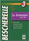 La grammaire pour tous - Louis-Nicolas Bescherelle