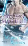 Warrior Reborn - Melissa Mayhue