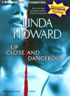 Up Close and Dangerous - Linda Howard