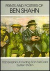 Prints and Posters of Ben Shahn: 102 Graphics, Including 32 in Full Color - Kenneth W. Prescott, Ben Shahn