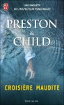 Croisière maudite - Douglas Preston, Lincoln Child, Sebastian Danchin