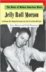 Jelly Roll Morton: Play on Jelly Roll, Play on (The Music of New Orleans) - Stacy Brown