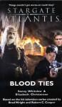 Stargate Atlantis: Blood Ties - Sonny Whitelaw, Elizabeth Christensen