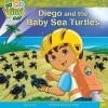 Diego and the Baby Sea Turtles - Lisa Rao, Warner McGee