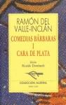 Cara de Plata - Ramón del Valle-Inclán