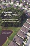 Paving Paradise: Florida's Vanishing Wetlands and the Failure of No Net Loss - Craig Pittman, Matthew Waite