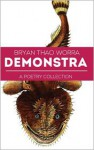 Demonstra: A Poetry Collection - Bryan Thao Worra