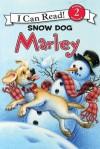 Marley: Snow Dog Marley - John Grogan, Susan Hill, Richard Cowdrey, Lydia Halverson