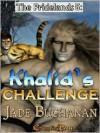 Khalid's Challenge - Jade Buchanan