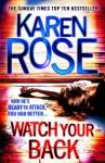 Watch Your Back (Romantic Suspense, #15) (Baltimore Series, #4) - Karen Rose