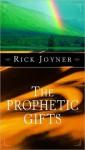 Prophetic Gifts - Rick Joyner