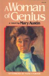 A Woman of Genius - Mary Austin, Nancy Porter