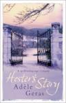 Hester's Story - Adèle Geras, Adèle Geras