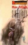 Sinobrody - Krzysztof Jachimczak, Max Frisch