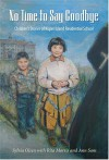 No Time to Say Goodbye: Children's Stories of Kuper Island Residential School - Sylvia Olsen, Rita Morris, Ann Sam