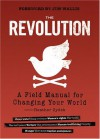 The Revolution: A Field Manual for Changing Your World - Heather Zydek, Jim Wallis