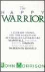 The Happy Warrior - John Morrison