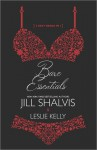 Bare Essentials - Leslie Kelly, Jill Shalvis