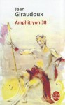 Amphitryon 38 - Jean Giraudoux