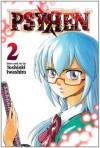 Psyren, Vol. 2: Baby Universe - Toshiaki Iwashiro, Camellia Nieh