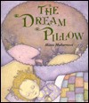 The Dream Pillow - Mitra Modarressi