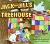 Jack and Jill's Treehouse - Pamela Duncan Edwards, Henry Cole