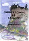 Summer School at Labastide - Frances Murray