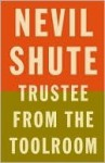 Trustee from the Toolroom (Vintage International) - Nevil Shute