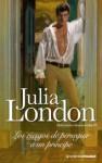 Los riesgos de perseguir a un príncipe - Julia London