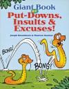 Giant Book of Put-Downs, Insults & Excuses! - Joseph Rosenbloom, Maureen Kushner