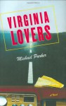 Virginia Lovers - Michael Parker