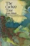 The Cuckoo Tree - Joan Aiken, Susan Obrant