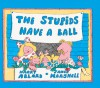 The Stupids Have a Ball - Harry Allard, James Marshall