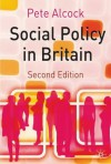 Social Policy in Britain - Pete Alcock
