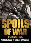 Spoils of War - Tim Earnshaw, Michael Lockwood