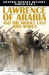 Lawrence of Arabia and the Middle East and Africa - Gary Jeffrey, Nick Spender