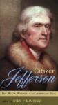 Citizen Jefferson - John P. Kaminski