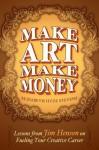 Make Art Make Money: Lessons from Jim Henson on Fueling Your Creative Career (Kindle Serial) - Elizabeth Hyde Stevens