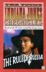 The Young Indiana Jones Chronicles: Rule Of Russia Bk. 4 - Nigel Robinson