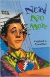 Nerd No More - Kristine L. Franklin