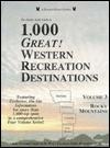 The Double Eagle Guide to 1000 Great Western Recreation Destinations: Rocky Mountains: Montana/Wyoming/Colorado/New Mexico - Elizabeth Preston, Thomas Preston