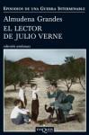 El lector de Julio Verne - Almudena Grandes